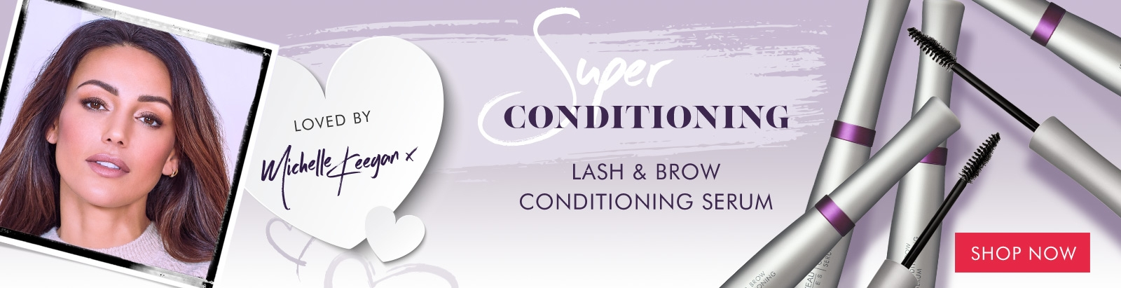 Super-Natural. Lash & Brow Conditioning Serum. Loved by Michelle Keegan.